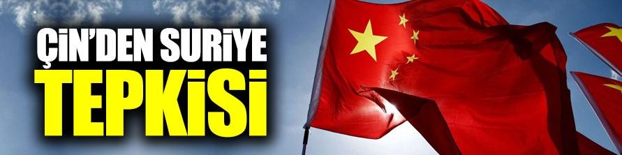 Çin'den Suriye tepkisi