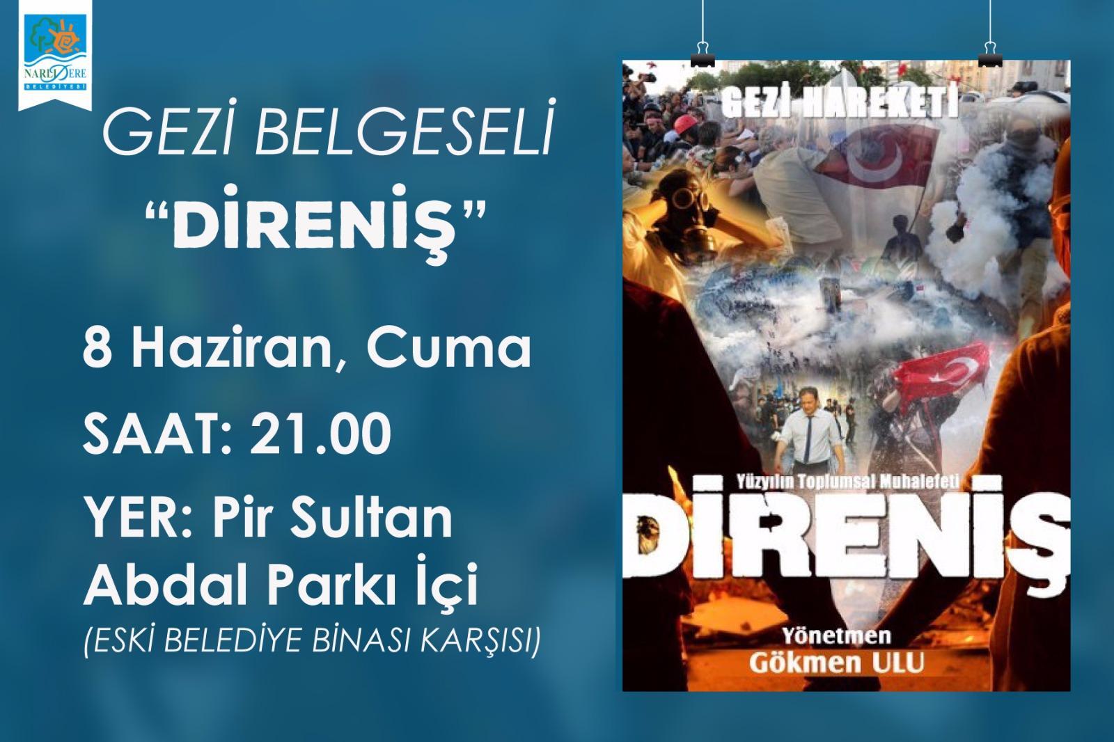 GEZİ'NİN BELGESELİ 'DİRENİŞ' NARLIDERE'DE