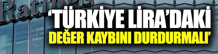 Türkiye Lira'daki değer kaybını hızla durdurmalı