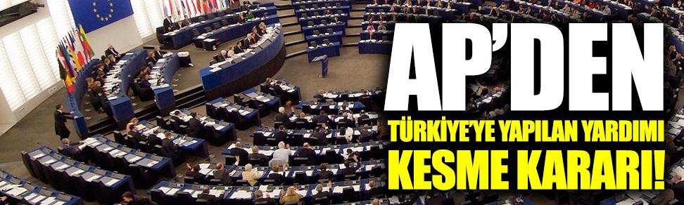 AP'den Türkiye'ye yapılan yardımı kesme kararı!