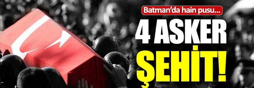 Batman'da 4 asker şehit