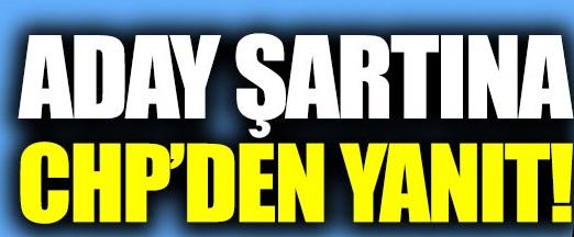 İnce'nin adaylık şartına CHP'den yanıt!
