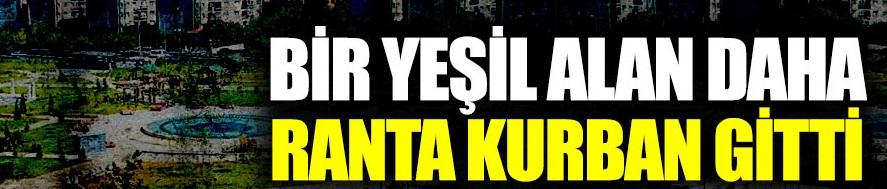 İstanbul'da bir yeşil alan daha imara açıkldı