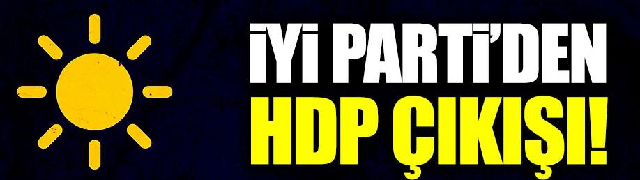 İYİ Parti'den HDP çıkış