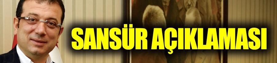 Ekrem İmamoğlu'ndan sansür açıklaması