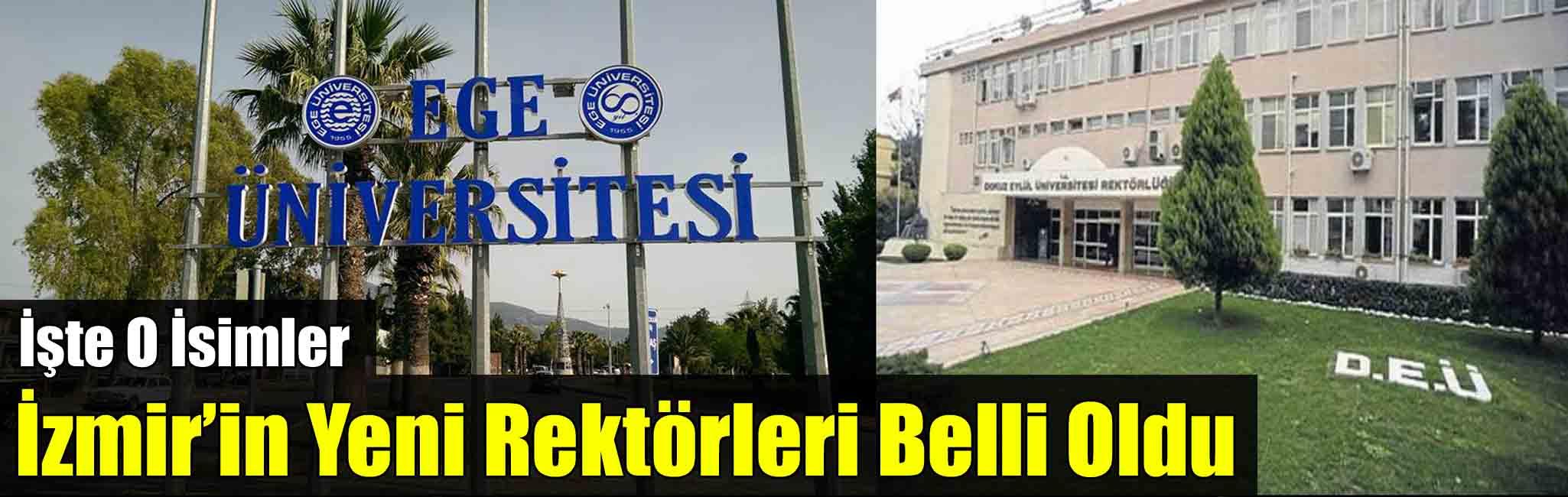 İzmir'in Yeni Rektörleri