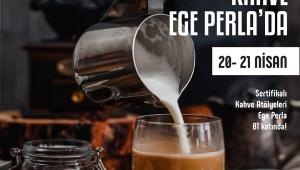 Ege Perla'dan Kahve Severlere Sertifikalı Kahve Atölyeler