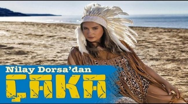 NİLAY DORSA'DAN CAKA