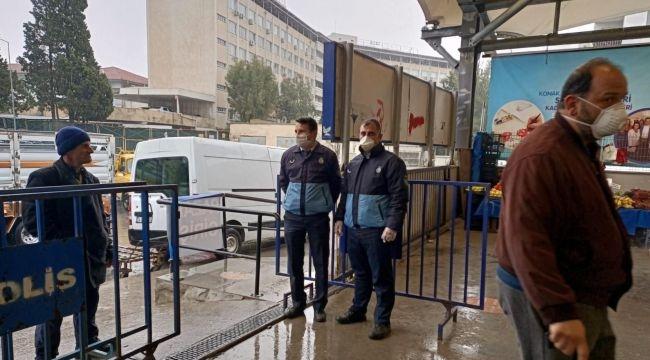 Konak'ta pazaryerlerine sıkı önlem